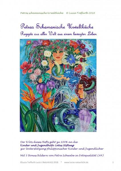 Petras Schamanische Urweltküche